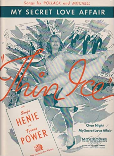 "Ilmainen pdf ebook lataus mobiililaitteille My Secret Love Affair - Piano/Vocal - from the movie ""Thin Ice"" - Sonja Henie on cover PDF ePub iBook"
