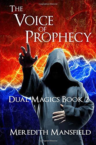 The Voice of Prophecy: Dual Magics Book 2 (Volume 2) pdf epub