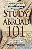 Study Abroad 101, Wendy Williamson, 0972132848
