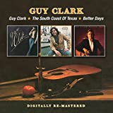 Guy Clark/The South Coast Of Texas/Better Days /  Guy Clark