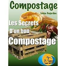 Compostage: Les secrets d'un bon compostage (Mon beau jardin t. 1) (French Edition)
