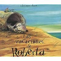 Las vacaciones de Roberta (Jardín de libros)