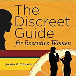The Discreet Guide for Executive Women
