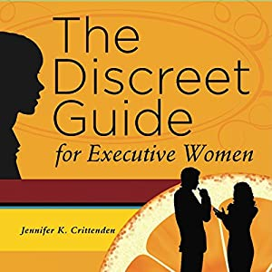 The Discreet Guide for Executive Women Audiobook