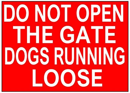DO NOT OPEN THE GATE DOGS RUNNING LOOSE Metal Sign Tin Sign Plate Poster Wall Decor Wall Plaque Funny Retro 20 x 15 cm