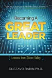 Becoming a Great Leader, Gustavo Rabin, 1610660315