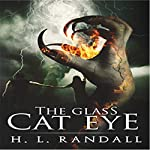 The Glass Cat Eye | H. L. Randall
