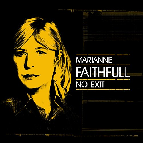 Marianne Faithfull - No Exit - CD - FLAC - 2016 - NBFLAC Download