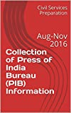 Collection of Press of India Bureau (PIB) Information: Aug-Nov 2016
