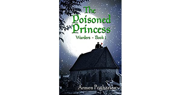 The Poisoned Princess (Warders Book 1)