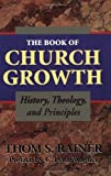 Book Of Church Growth, The: Written by Broadman and Holman, 2009 Edition, Publisher: Broadman and Holman [Paperback]