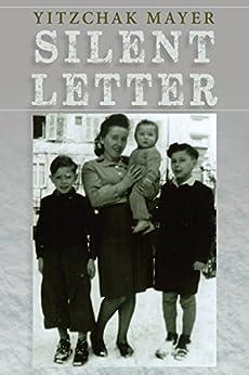 Silent Letter by [Mayer, Yitzchak]
