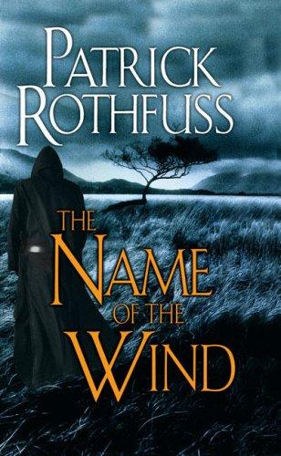 """""""The Name of the Wind - The Kingkiller Chronicle"""" av Patrick Rothfuss"""