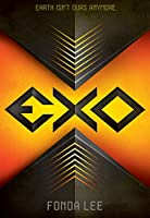 Exo (a novel) Kindle Edition by Fonda Lee (Author)
