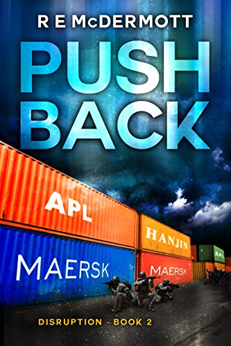 Push Back: After the EMP (The Disruption Series Book 2) - Push Kindle Books