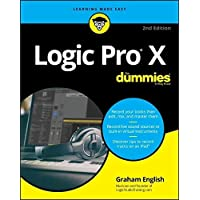 Logic Pro X For Dummies, 2nd Edition (For Dummies (Computer/Tech))