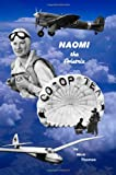 Naomi the Aviatrix, Nick Thomas, 1453883851