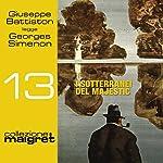 I sotterranei del Majestic (Maigret 13) | Georges Simenon