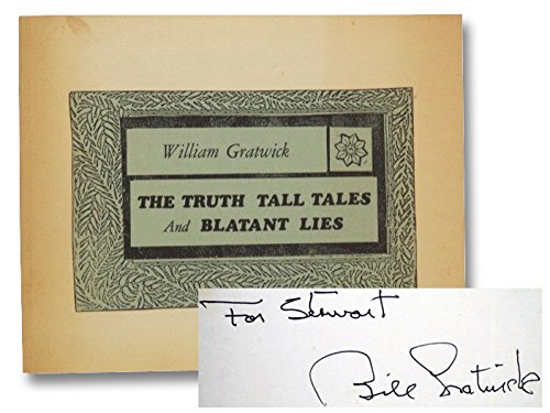 Truth, Tall Tales and Blatant Lies