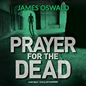 Prayer for the Dead: Inspector McLean, Book 5   James Oswald