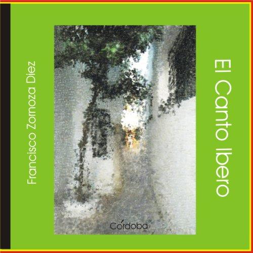 Francisco Zornoza Díez: El Canto - El Diez