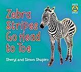 Zebra Stripes Go Head to Toe, Sheryl Shapiro and Simon Shapiro, 1554515807