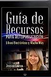 Guía de Recursos para Autopublicación, Jessica Lauren, 0985980745