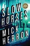 Slow Horses, Mick Herron, 1616954167