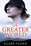 A Greater World: A woman's journey