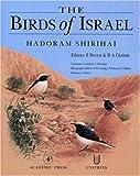 The Birds of Israel (Birdwatch's 1996 Bird Book of the Year)