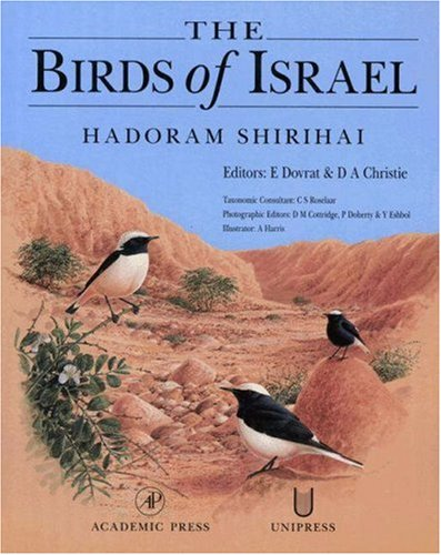 The Birds of Israel (Birdwatch's 1996 Bird Book of the Year) by Brand: Academic Press