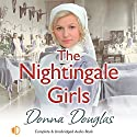 The Nightingale Girls Audiobook by Donna Douglas Narrated by Penelope Freeman