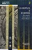 img - for ESCRITURA Y EL CAMINO: DISCURSO DE VIAJEROS EN EL NUEVO MUNDO,LA book / textbook / text book