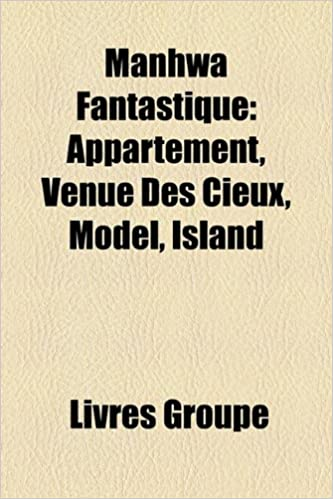 Manhwa Fantastique: Appartement, Venue Des Cieux, Model, Island pdf