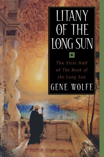 Book cover from Litany of the Long Sun:  Nightside the Long Sun and Lake of the Long Sun (Book of the Long Sun, Books 1 and 2) by Gene Wolfe