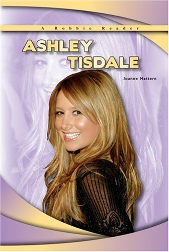 ashley-tisdale-robbie-readers-robbie-readers-robbie-reader-contemporary-biographies