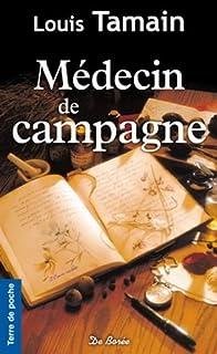 L'encre violette : [3] : Médecin de campagne, Tamain, Louis