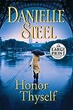 Honor Thyself (Random House Large Print)