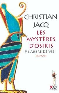 Les mystères d'Osiris [1] : L'arbre de vie, Jacq, Christian