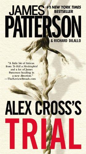 Alex Cross's Trial - Book #15 of the Alex Cross