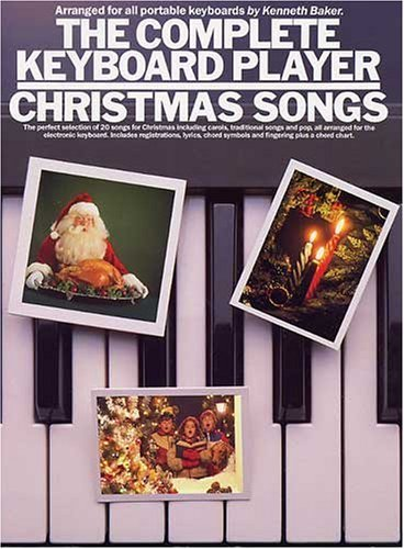 Complete Keyboard Player Christmas Songs by Lord Kenneth Baker (1987-01-01)