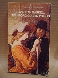 Cranford and Cousin Phillis