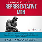 Representative Men by Ralph Waldo Emerson : The Complete Work Plus an Overview, Summary, Analysis and Author Biography | Ralph Waldo Emerson,Israel Bouseman