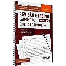 Revisão e Treino 2ª Fase OAB. Caderno de Direito do Trabalho