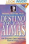 #9: Destino de las almas: Un eterno crecimiento espiritual (Spanish Edition)