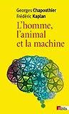 L'Homme, l'animal et la machine