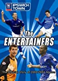 The Entertainers - Ipswich Town 2003/2004 [DVD]