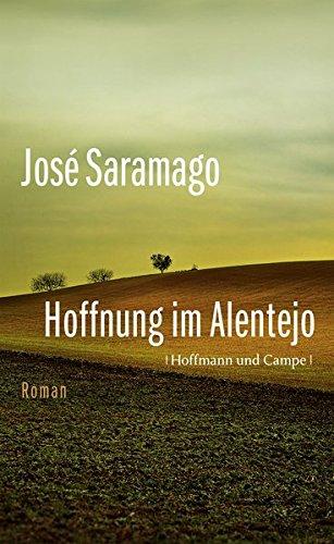Hoffnung im Alentejo: Roman