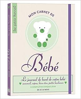 Mon Carnet De Bebe Edition 2012 9782351554197 Amazon Com Books