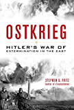 Ostkrieg: Hitler's War of Extermination in the East (English Edition)